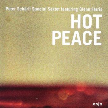 Peter Schärli Special Sextett featuring Glenn Ferris